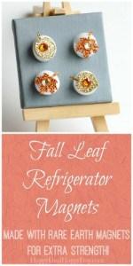 Fall Leaf Refrigerator Magnets – Use To Display Kids Artwork on Fridge!