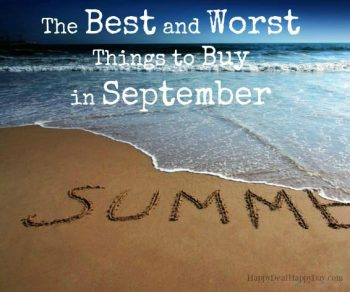 The Best and Worst Things To Buy In September!