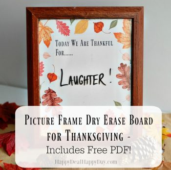 Picture Frame Dry Erase Board for Thanksgiving – Includes Free Printable!