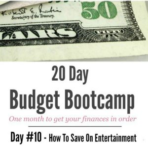 20 Day Budget Challenge:  How To Save On Entertainment & Where to Get Extra Money For A Date Night!