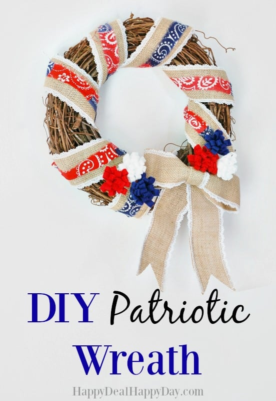 DIY Patriotic Wreath - use a grapevine wreath, burlap ribbon, a bandanna and some Red, White & Blue Felt to make this easy DIY patriotic wreath!