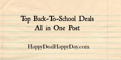 Back-To-School Deals – Best Offers in ONE Post!  Updated 8/19/18