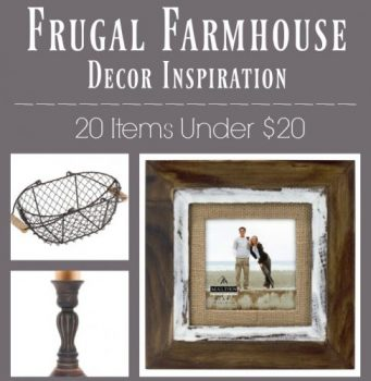 Farmhouse Decor Ideas on a Budget – 20 Items for Under $20!