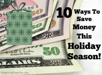 10 Ways to Save Money this Holiday Season!
