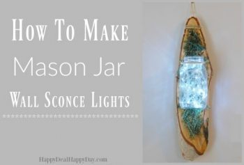 How To Make A Mason Jar Wall Sconce