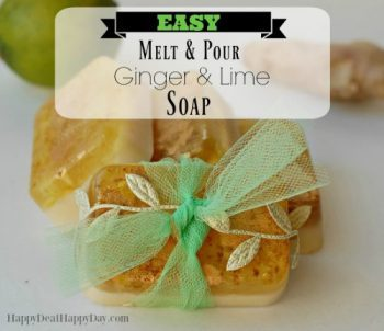 Easy Melt & Pour Soap Recipes:  Ginger Oil and Lime Soap – With Free Printable Soap Labels!