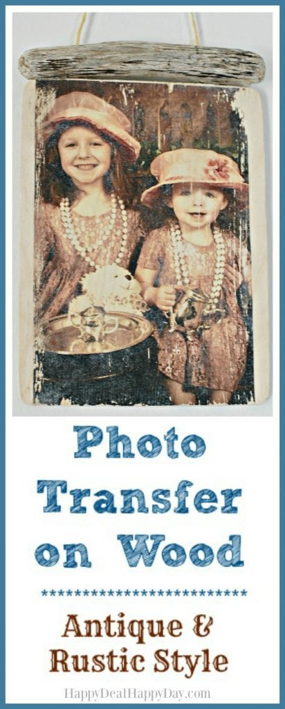 Photo Transfer on Wood - Antique & Rustic style - this is an easy way to preserve your favorite pictures and give it a different look!