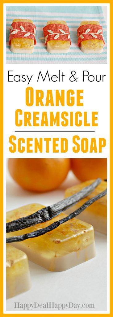 Easy Melt & Pour Soap Recipes: Orange Creamsicle Soap - This is an easy way to make 12 bars in an hour - easier than you might think!