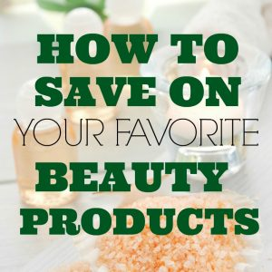 6 Ways to Save on Beauty Products