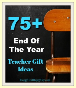 75+ End of the Year Teacher Gift Ideas