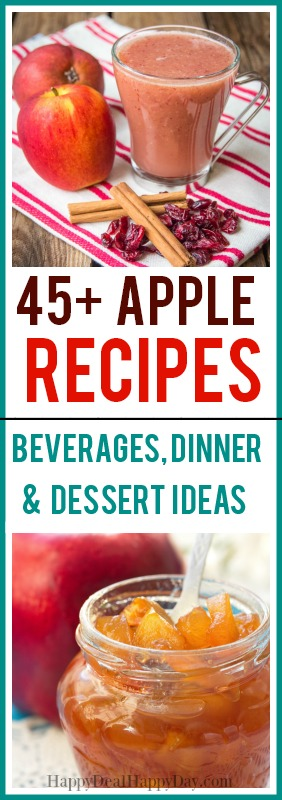 45+ Apple Recipes - Beverages, Dinner & Dessert Recipes! #apple #applerecipes #fallrecipes