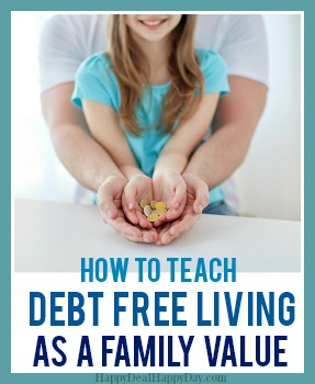 How To Teach Debt Free Living As A Family Value