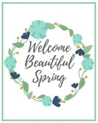Welcome Beautiful Spring – Free 8X10 Spring Printable