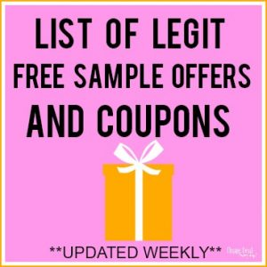 List of Legit Free Samples and Coupons!  Updated 9/11/19