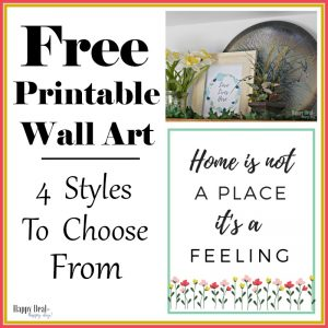 Free Printable Wall Art For Your Home – 4 Different Options