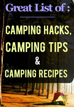 List of Top Camping Tips & Recipes