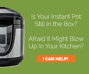 Electric Pressure Cooker 101 – How To Use Your Instant Pot or Electric Pressure Cooker