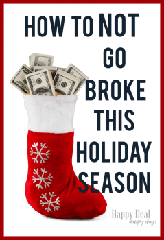 How to NOT Go Broke During the Holidays!