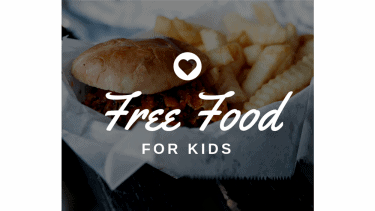Kids Eat Free – Guide of Restaurants and Days of the Week to Get Free Food For Kids!