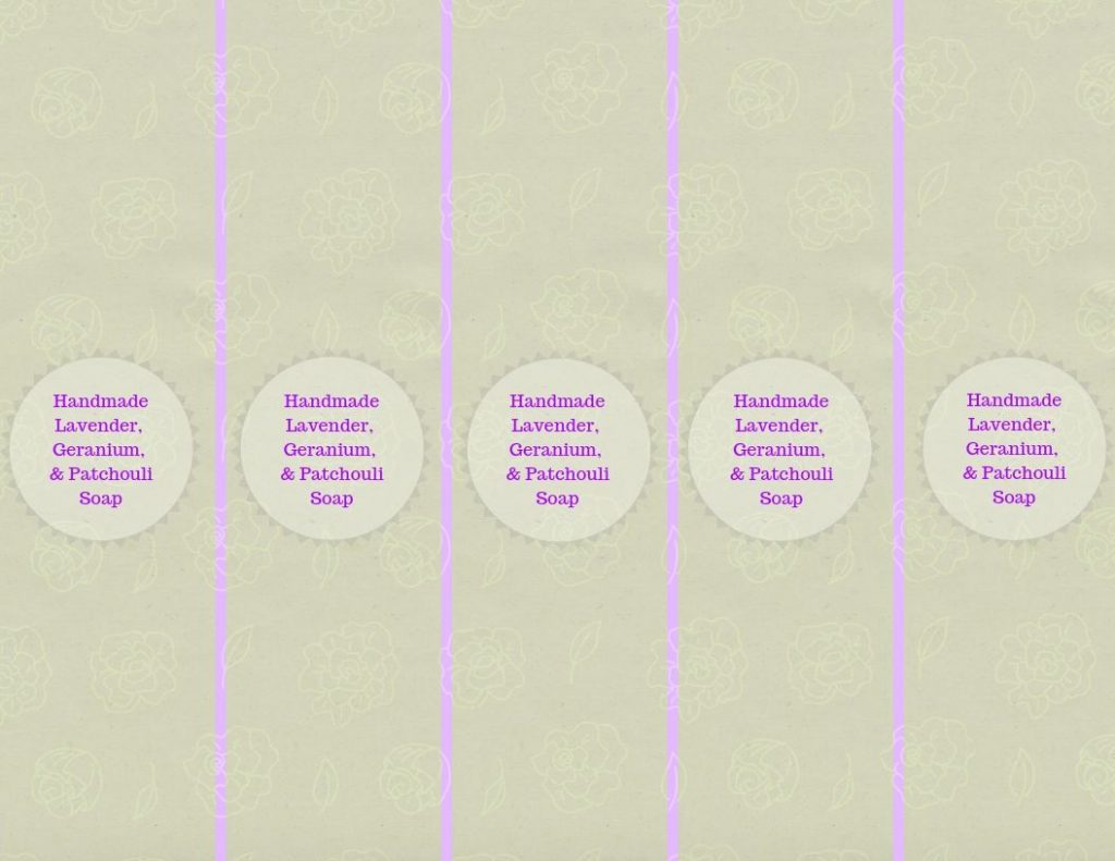Homemade Soap with Essential Oils - Lavender, Geranium, and Patchouli Scented free printable soap labels
