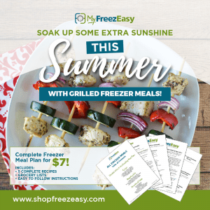Summer Freezer Meals – Best Resource for Easy Summer Meal Planning!
