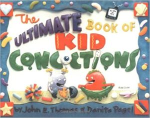 The Ultimate Book of Kid Concoctions