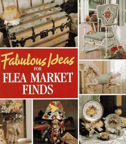 Fabulous Ideas For Flea Market Finds