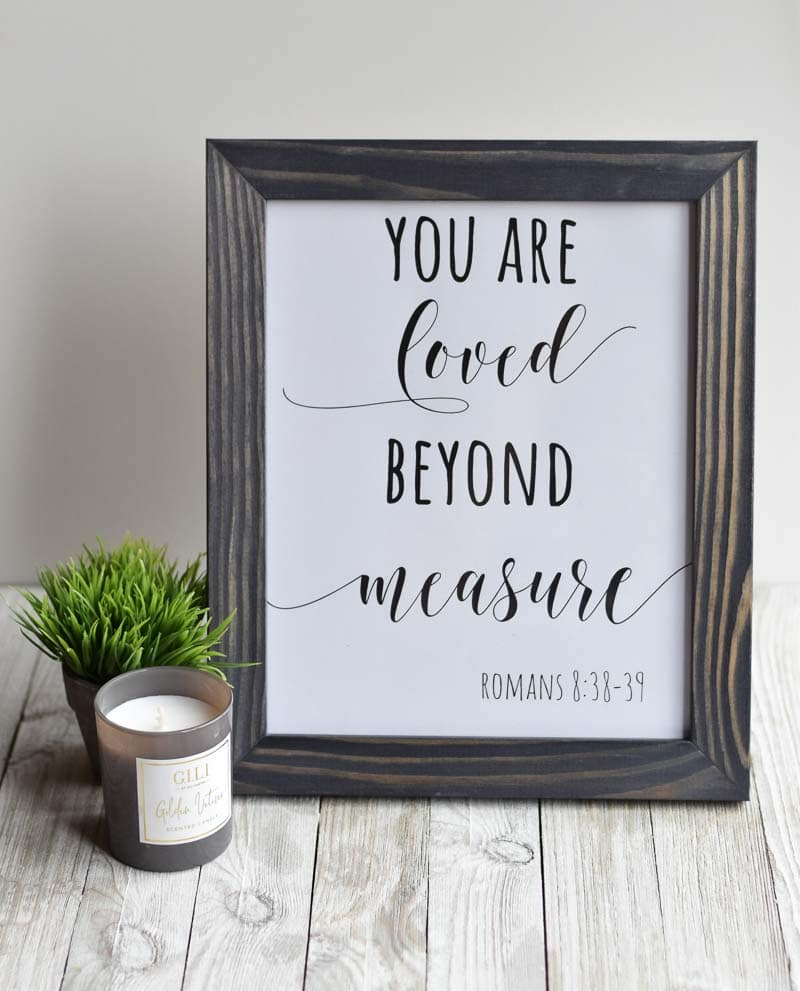 """You are loved beyond measure"" printable wall art"