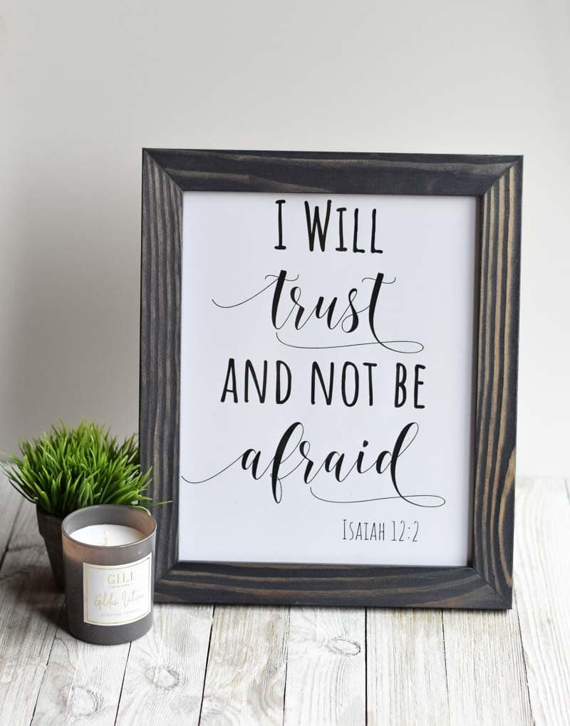 """I Will Trust And Not Be Afraid"" printable wall art"