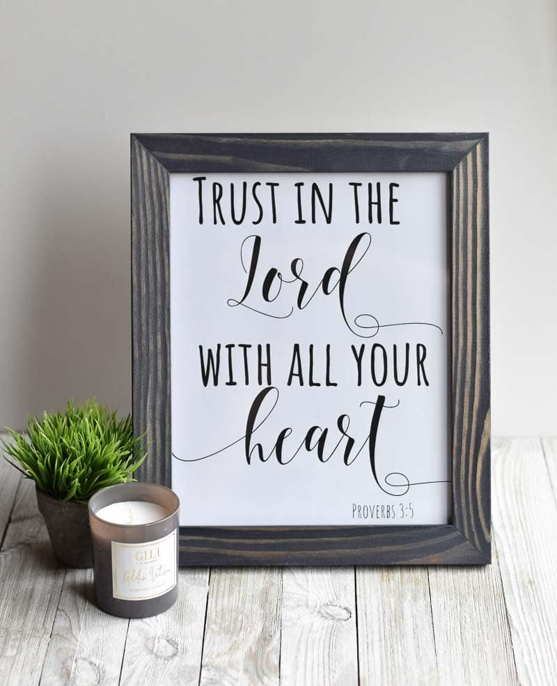 """Trust In The Lord With All Your Heart"" printable wall art"
