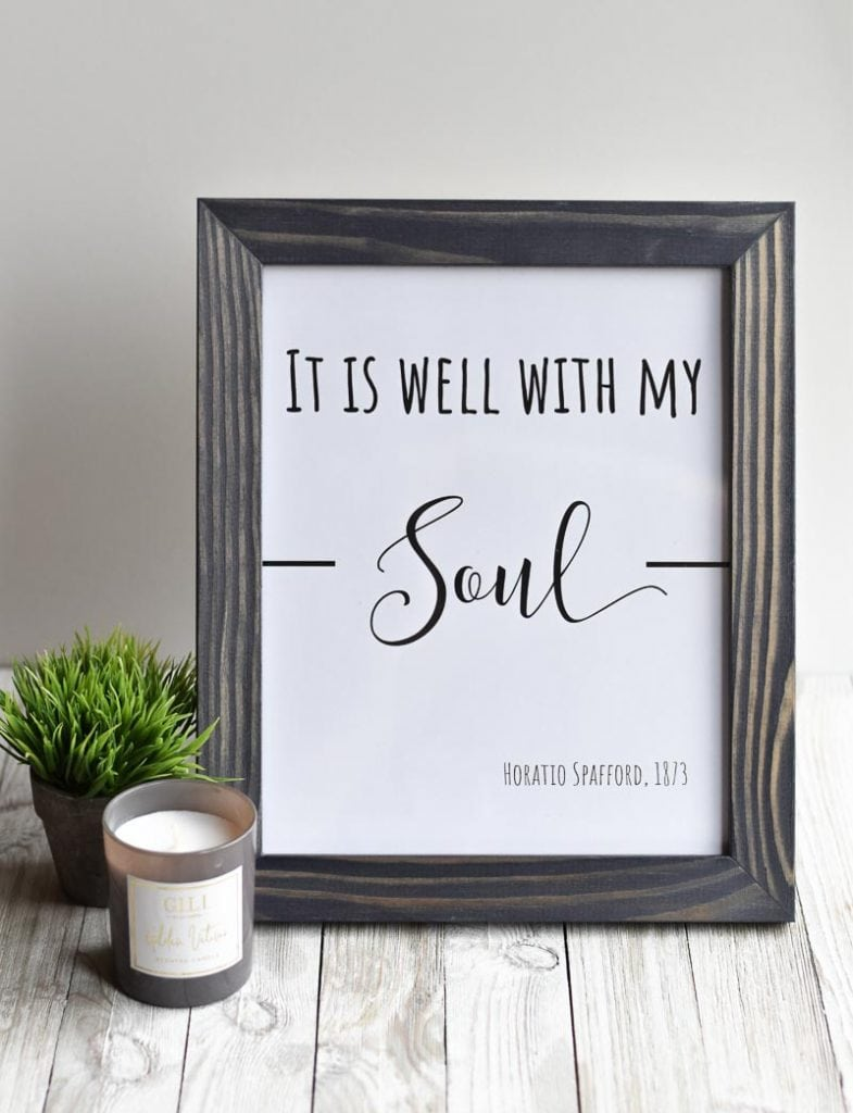 """It Is Well With My Soul"" printable wall art"