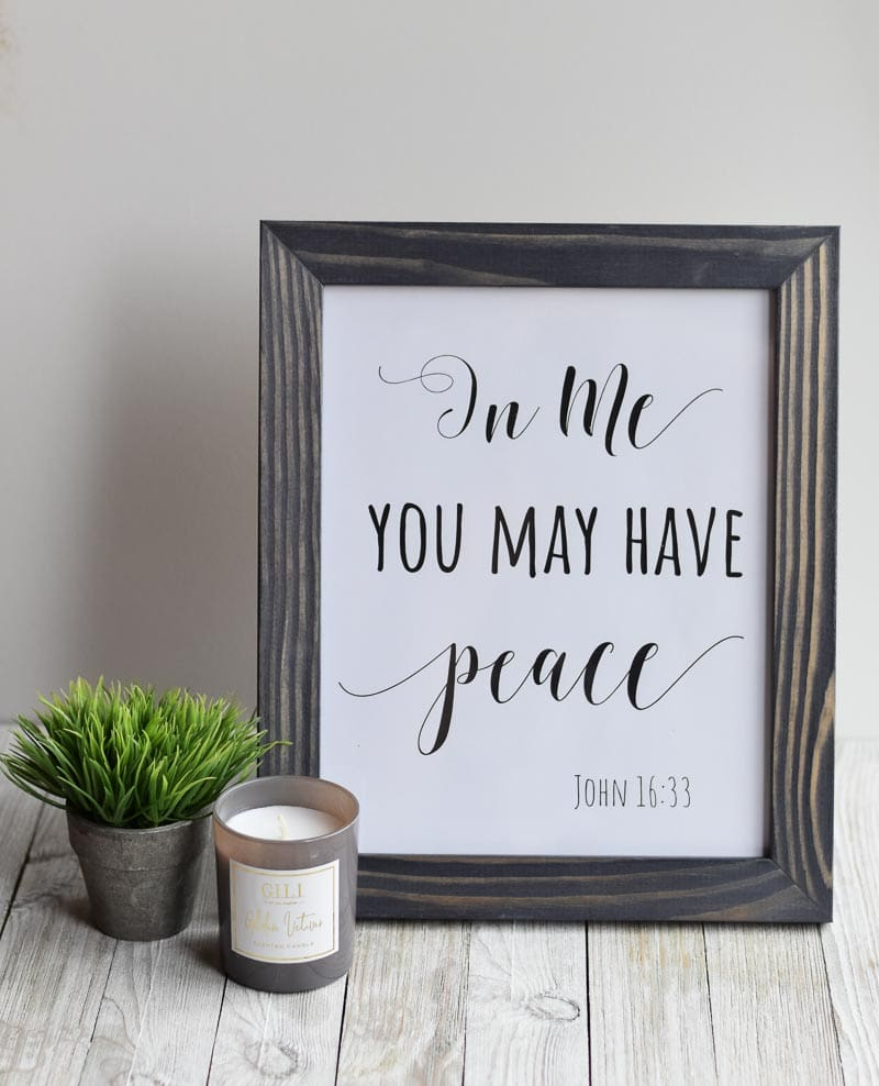 """In Me You May Have Peace"" printable wall art"