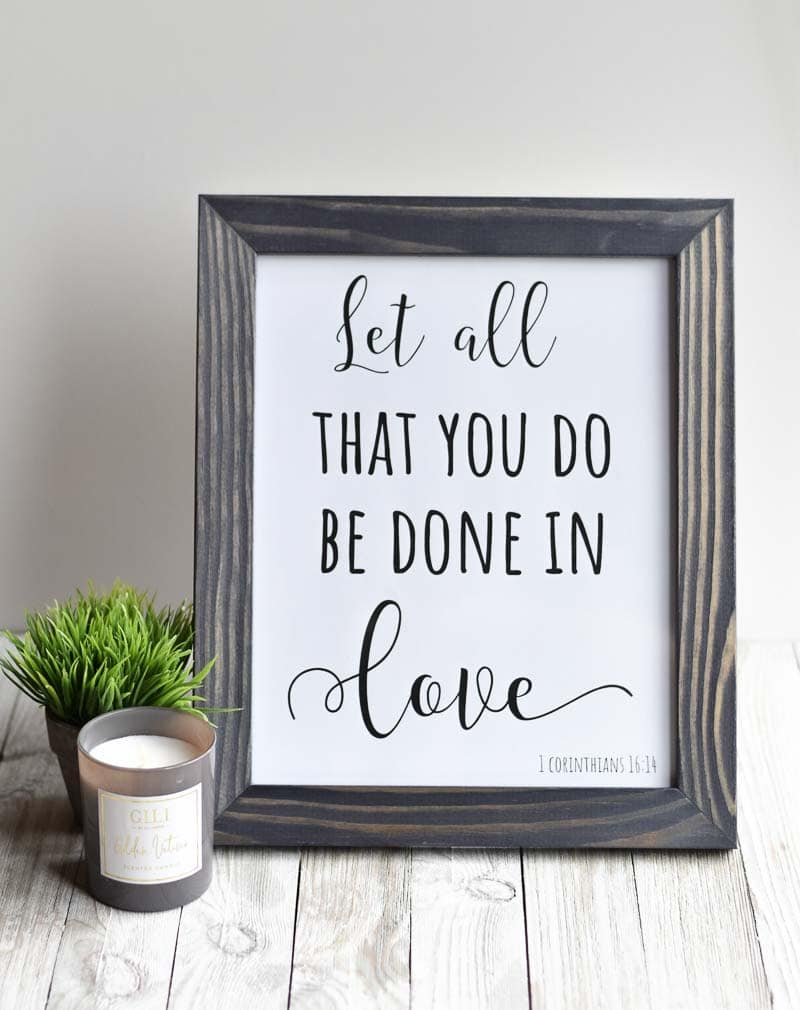 """Let All That You Do Be Done In Love"" printable wall art."