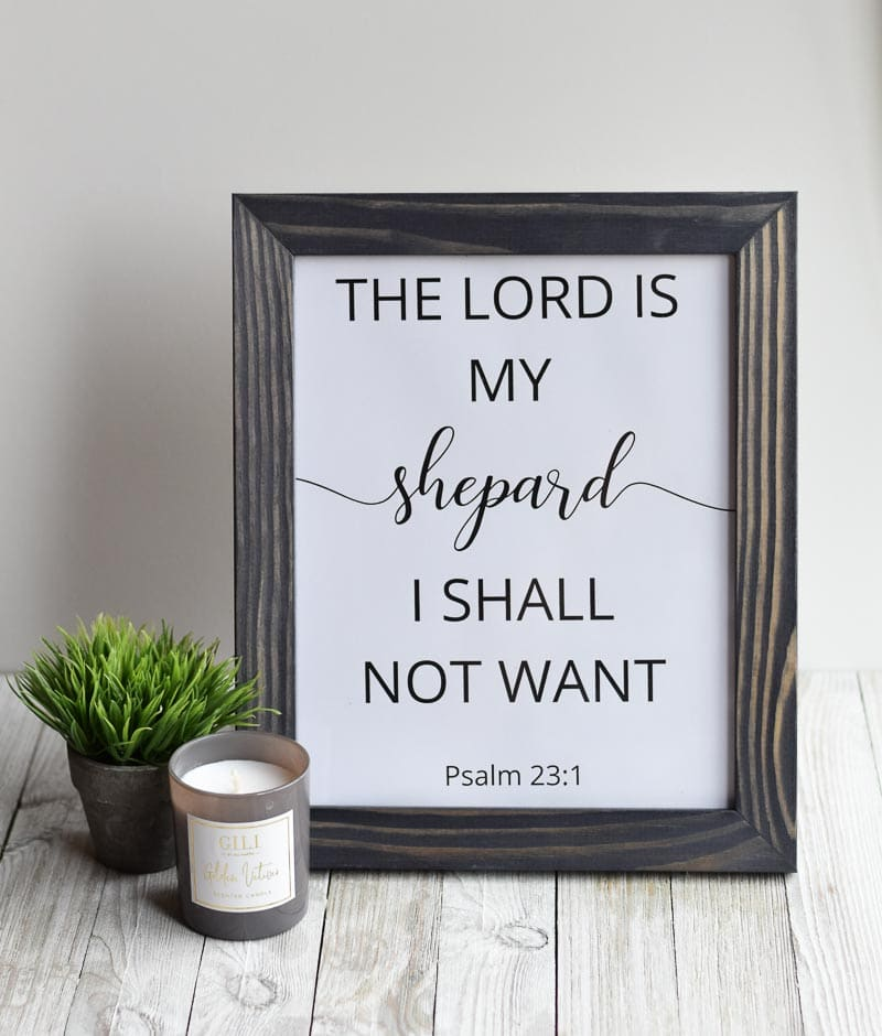 """The Lord Is My Shepherd, I Shall Not Want"" printable wall art"