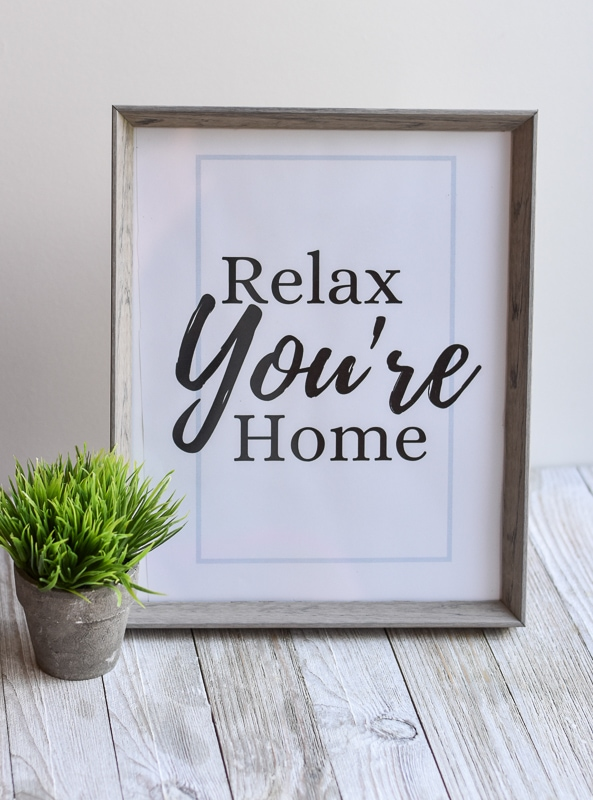 """Relax You're Home"" printable wall art"