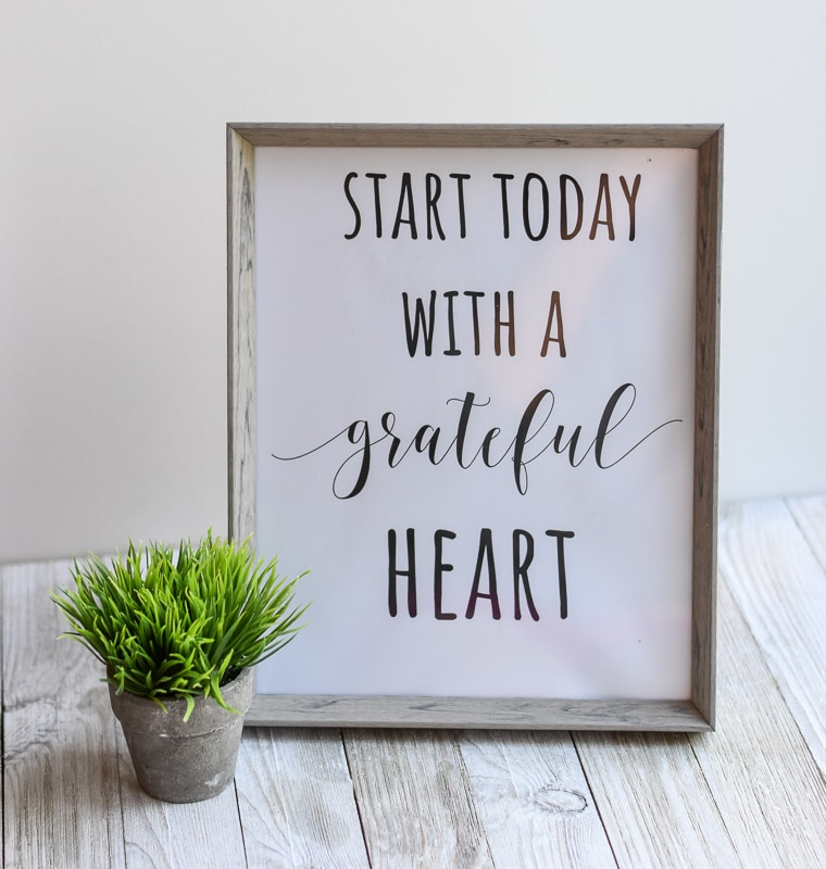 """Start Today With A Grateful Heart"" printable wall art"