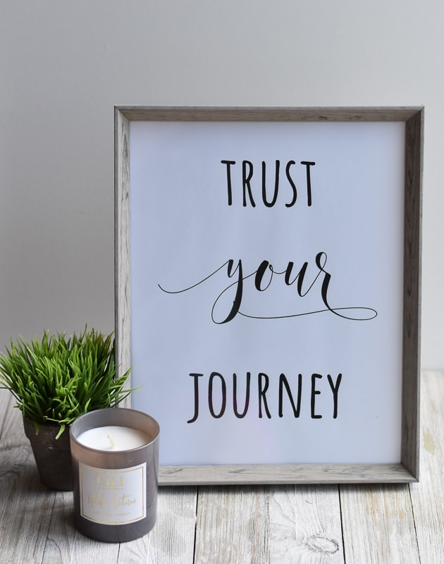 """Trust Your Journey"" printable wall art."