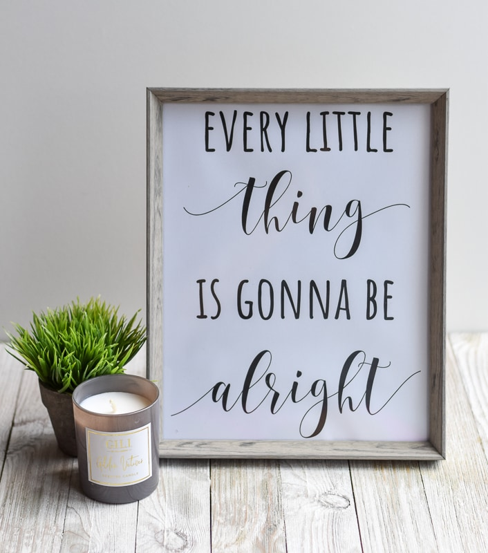 """Every Little Thing Is Gonna Be Alright"" Printable Wall Art"
