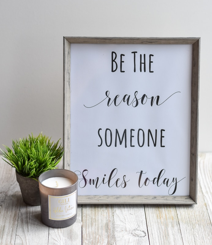 """Be The Reason Someone Smiles Today"" printable wall art"