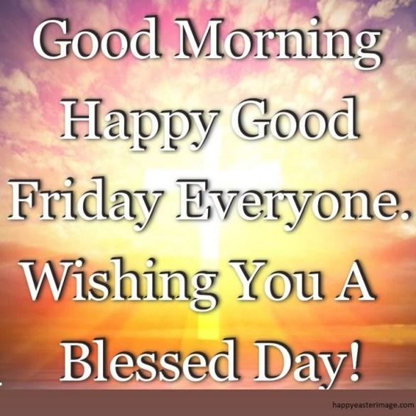 Good Friday Morning Wisesh