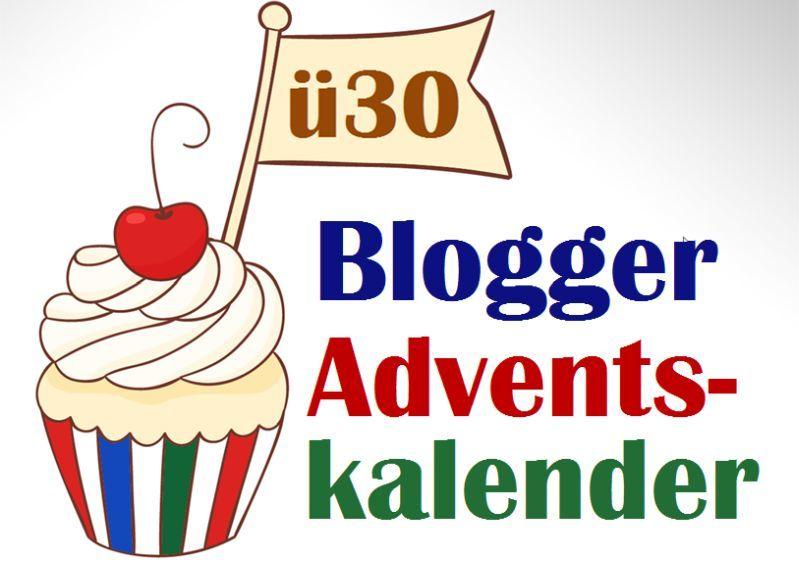 09.12. ü30Blogger Adventskalender