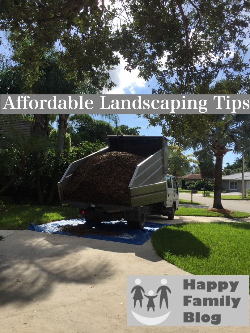 Affordable Landscaping Tips by Happy Family Blog