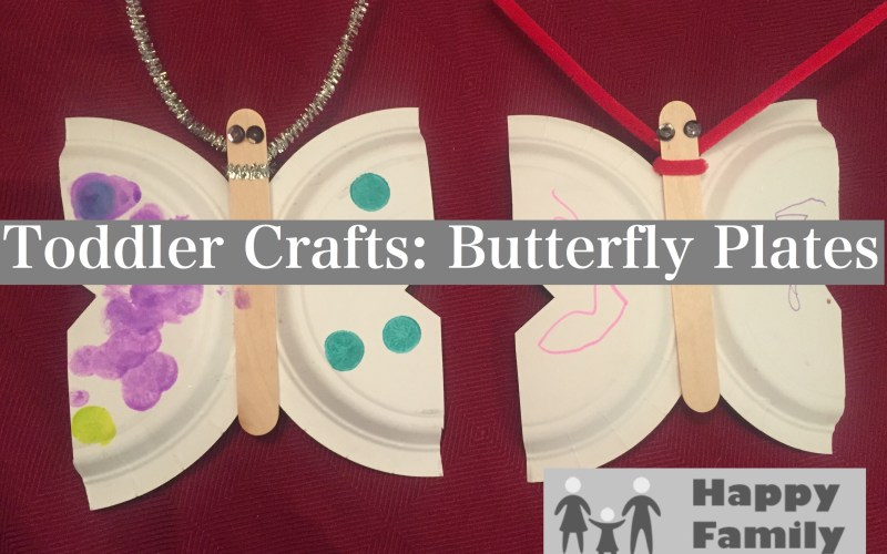 Toddler Crafts: Butterfly Plates by Happy Family Blog