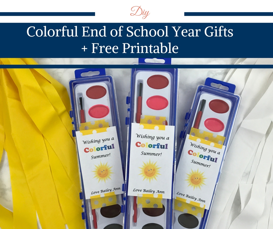 Colorful End of the School Year Gifts + Free Printable