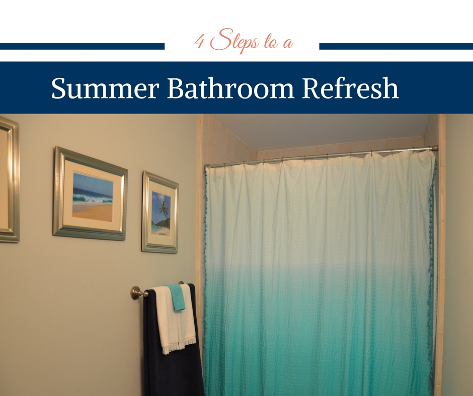 4 Steps to a Summer Bathroom Refresh