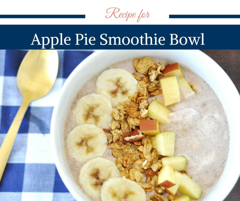 Apple Pie Smoothie Bowl by Happy Family Blog