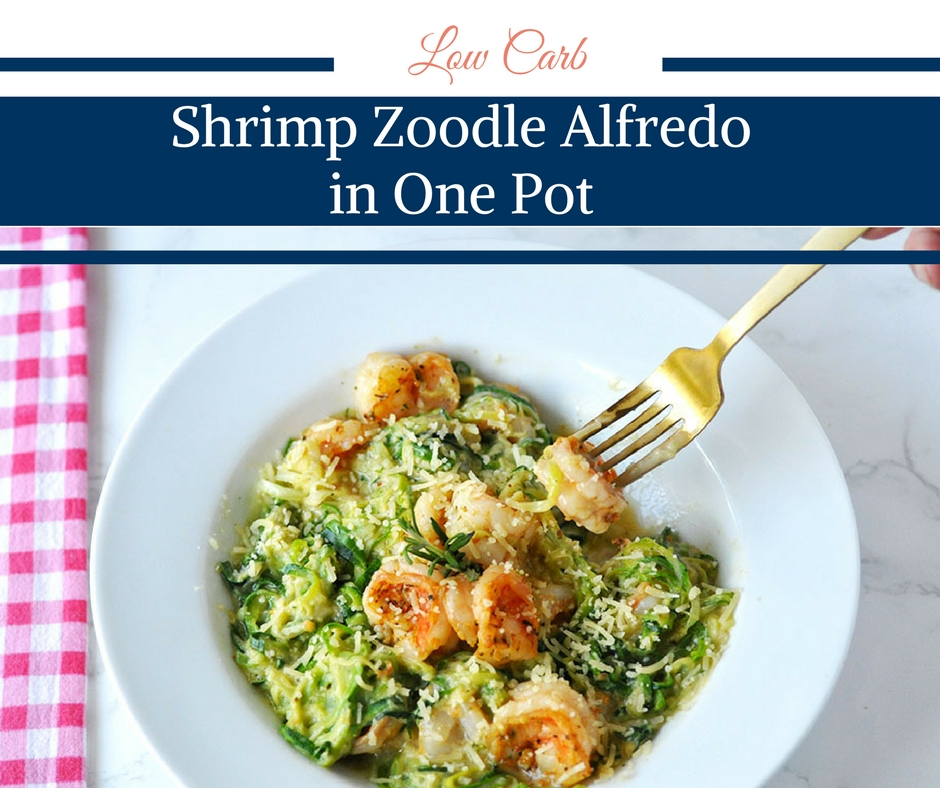 Low Carb Shrimp Zoodle Alfredo in One Pot