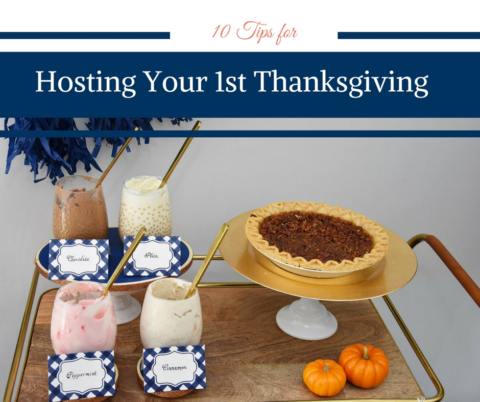 10 Tips for Hosting Your First Thanksgiving
