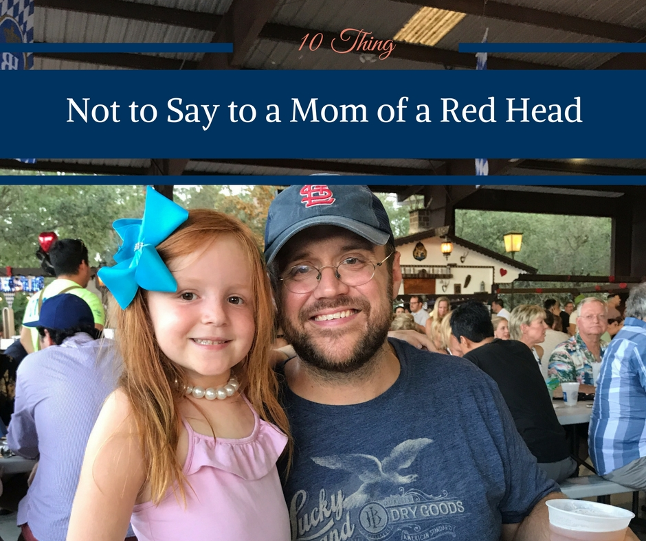 10 Things Not to Say to a Mom of a Red Head