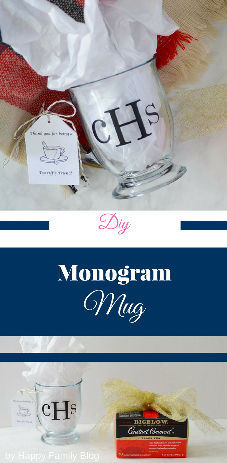 Diy monogram mug tea time gift basket happy family blog for Diy monogram gifts